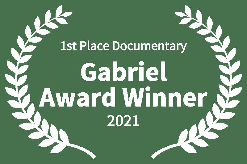 1st Place Documentary - Gabriel Award Winner - 2021